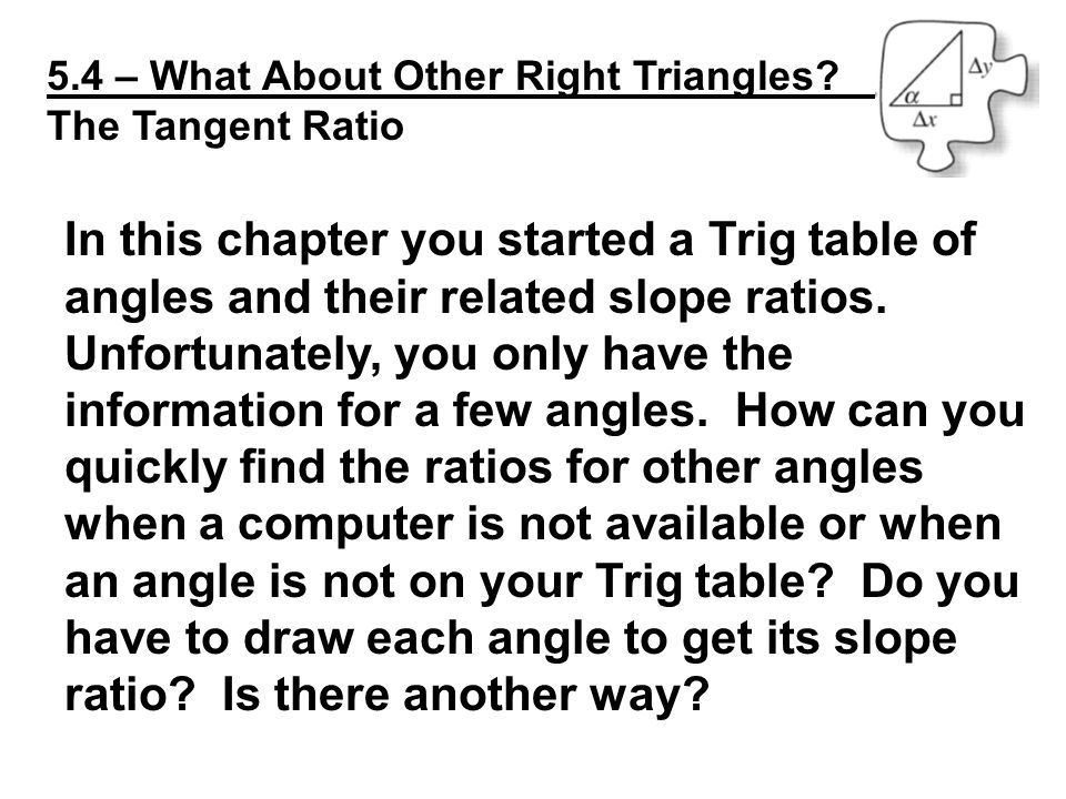 5.4 – What About Other Right Triangles.