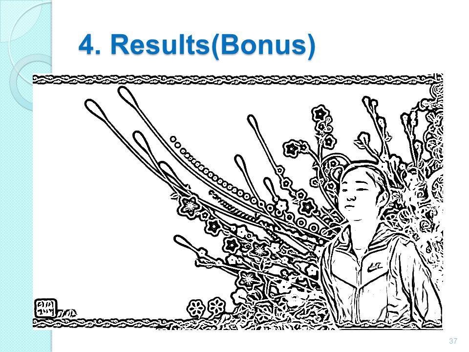 4. Results(Bonus) 37