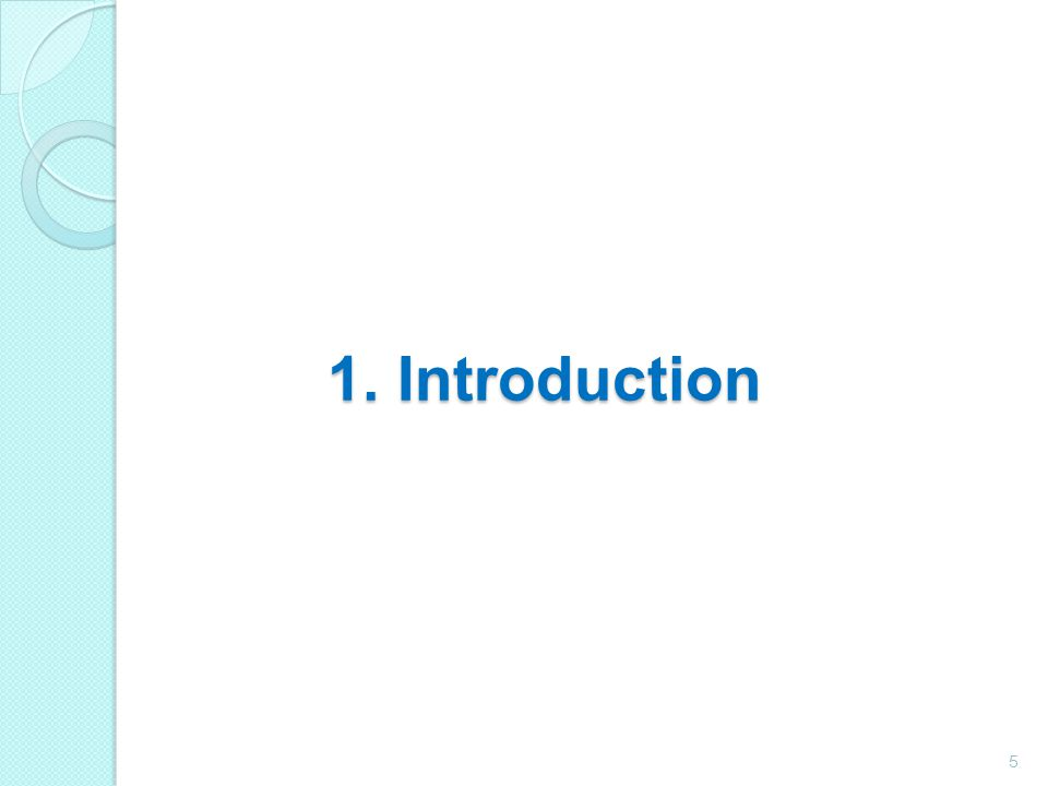 1. Introduction 5
