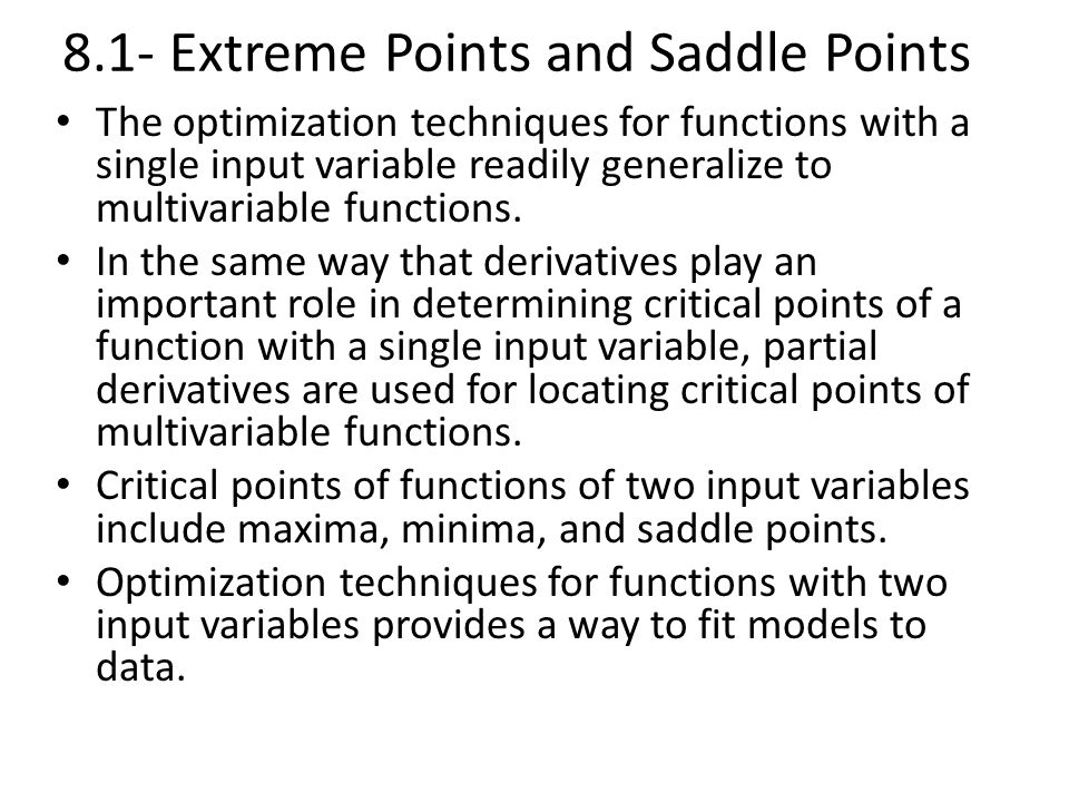 Relative Extrema Three-dimensional functions are similar to single-variable functions in that they may contain relative extreme points
