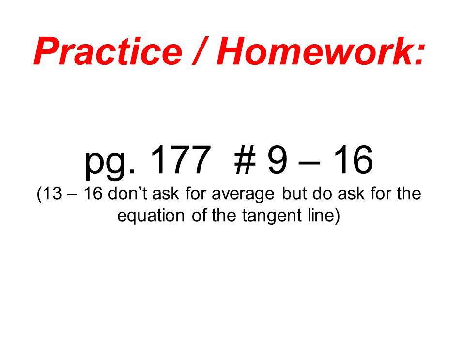 Practice / Homework: pg.