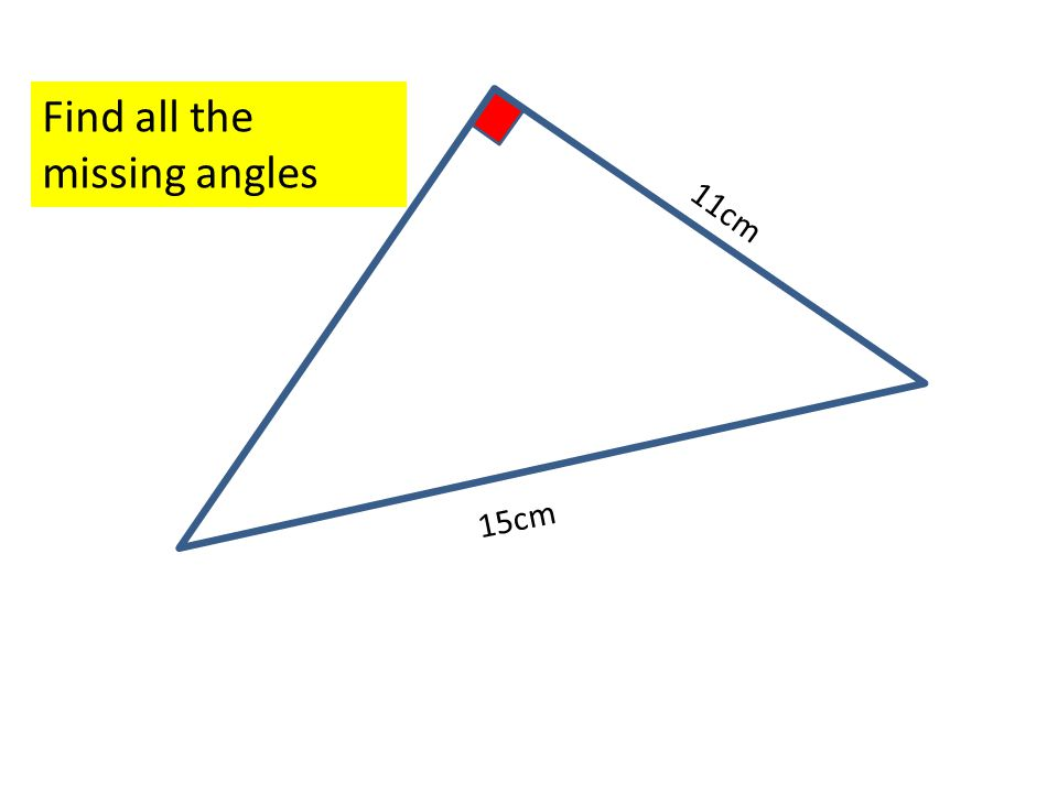 15cm 11cm Find all the missing angles