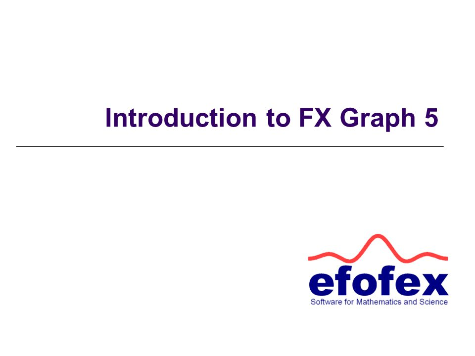 Introduction to FX Graph 5