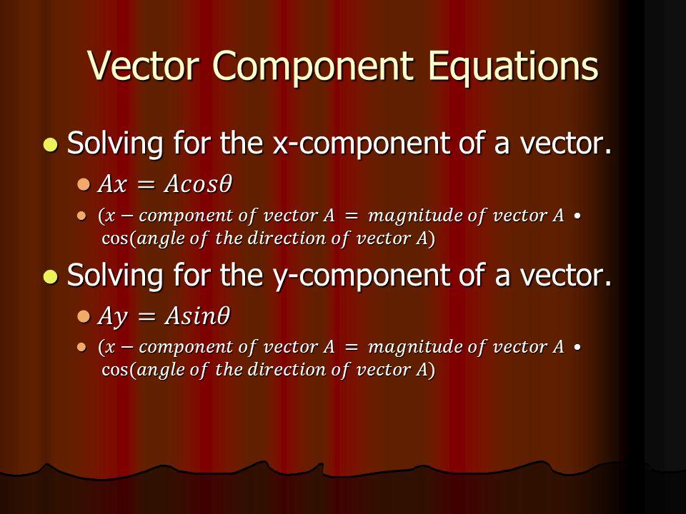 Vector Component Equations