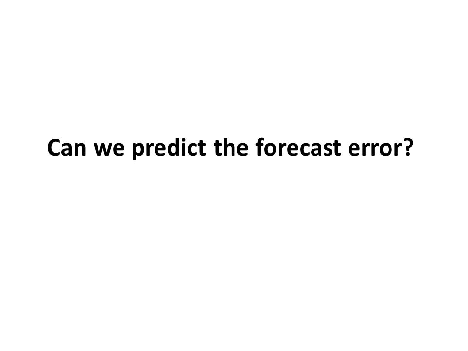 Can we predict the forecast error?