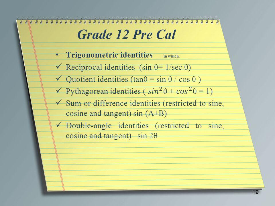 Grade 12 Pre Cal 19