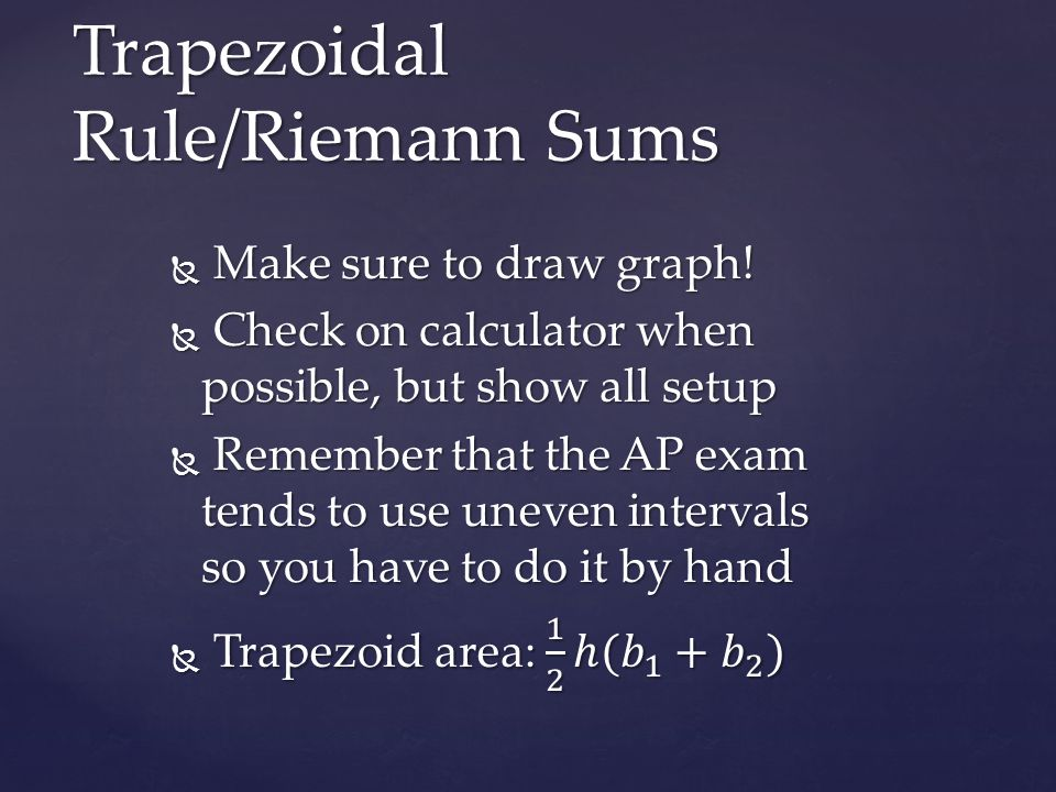 Trapezoidal Rule/Riemann Sums