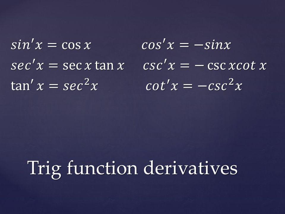 Trig function derivatives
