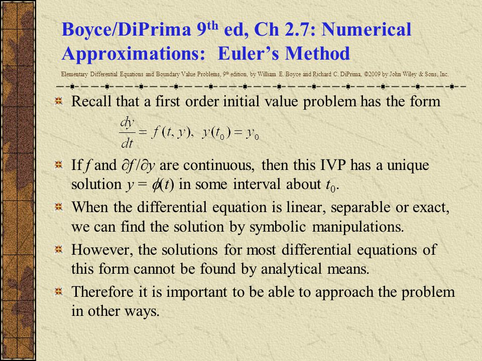 Boyce/DiPrima 9 th ed, Ch 2.7: Numerical Approximations: Euler's Method Elementary Differential Equations and Boundary Value Problems, 9 th edition, b