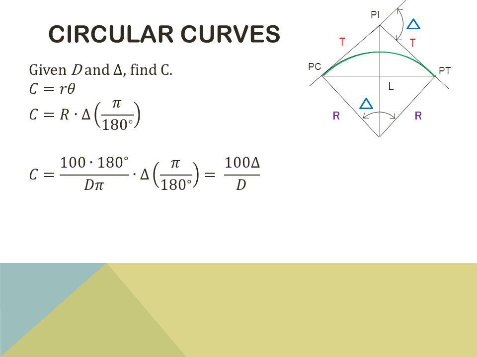 CIRCULAR CURVES PT PC PI L T T RR
