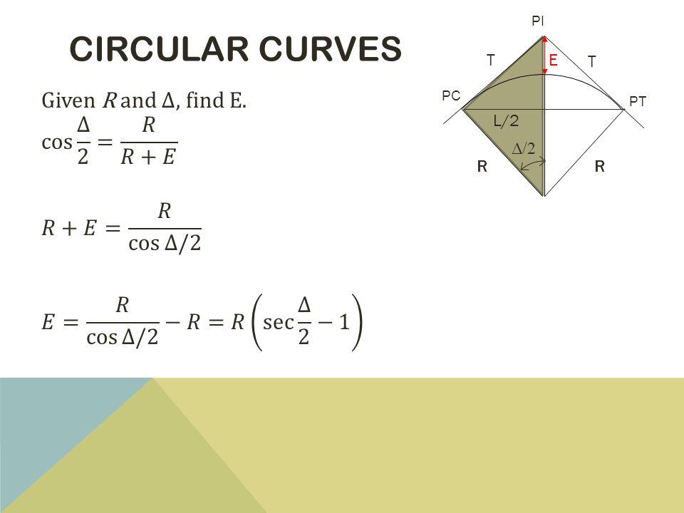 CIRCULAR CURVES PT PC PI L/2 T T RR E Δ/2
