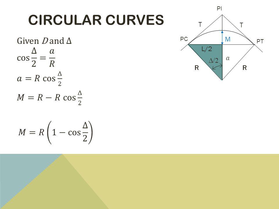CIRCULAR CURVES PT PC PI L/2 T T RR M Δ/2