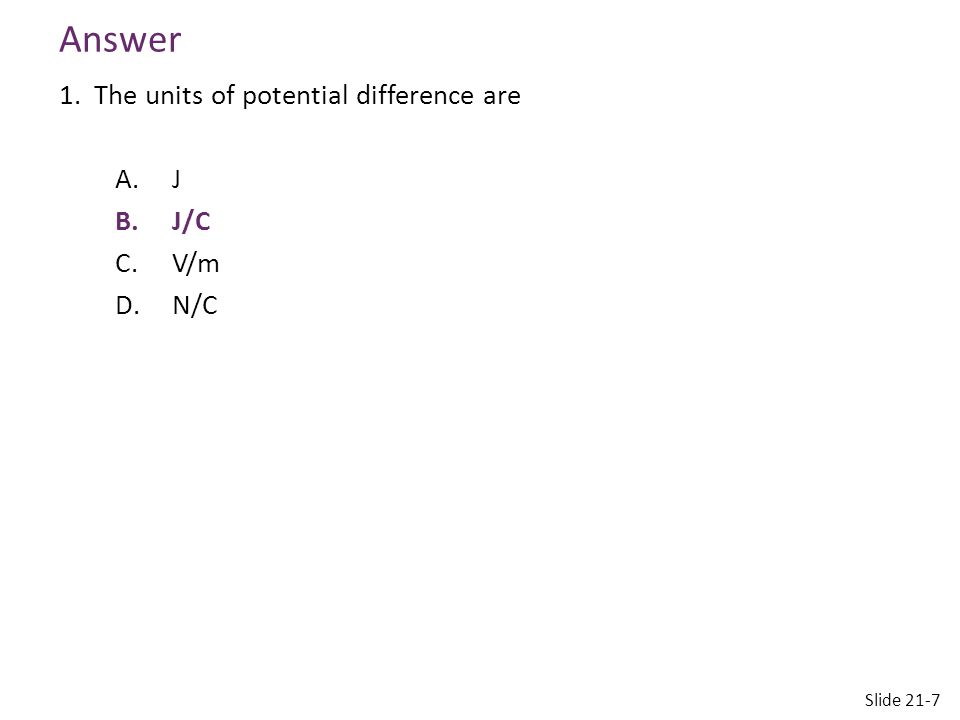 Reading Quiz 2.New units of the electric field were introduced in this chapter.