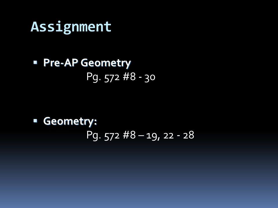 Assignment  Pre-AP Geometry  Pre-AP Geometry Pg.