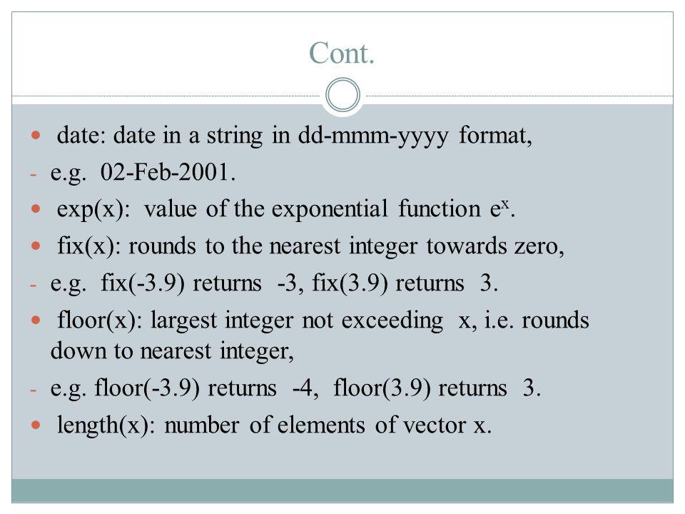 Cont.max(x): maximum element of vector x. mean(x): mean value of elements of vector x.