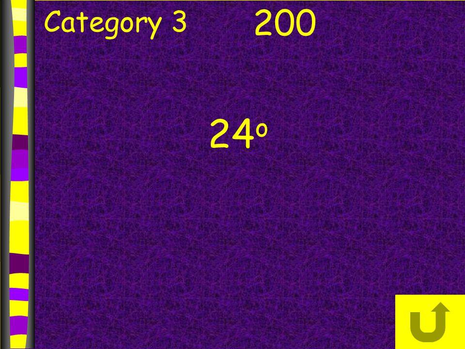 Category 3 200 24 o