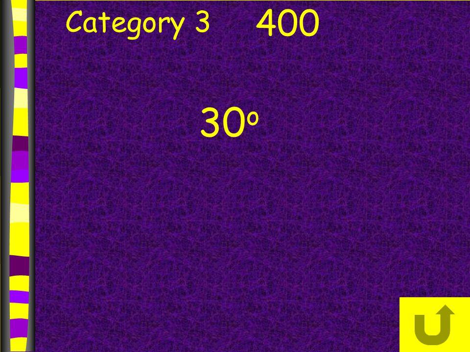 Category 3 400 30 o