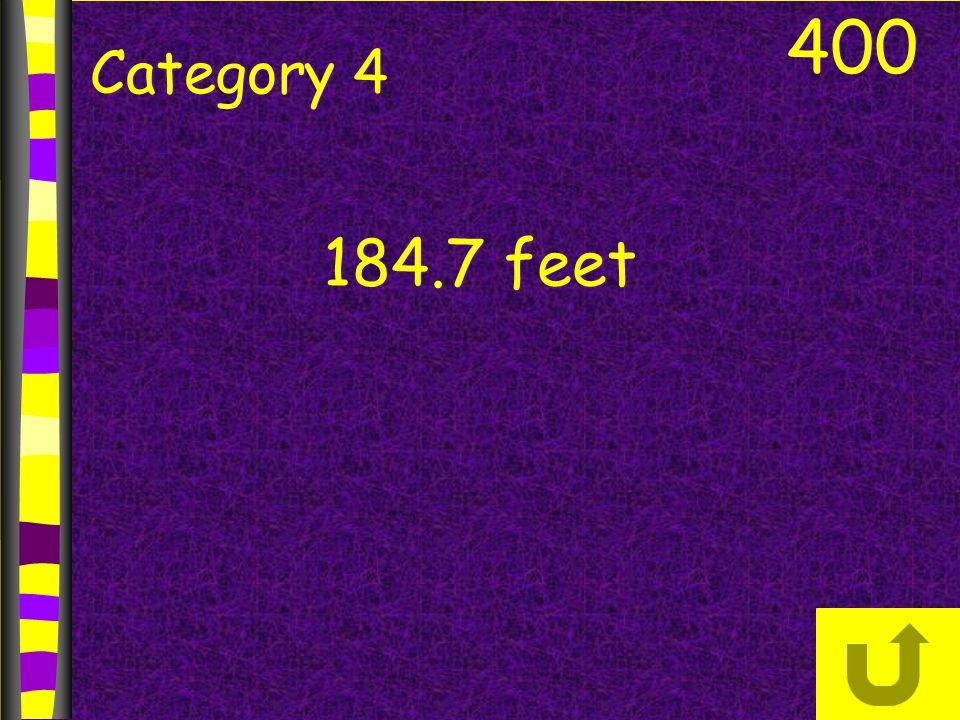 400 Category 4 184.7 feet