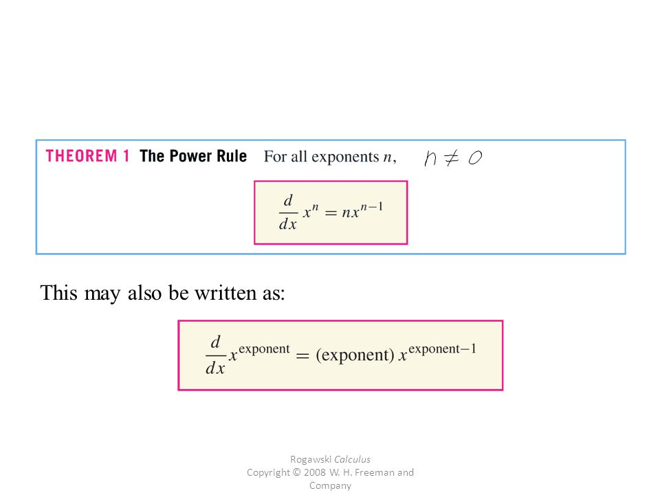 Rogawski Calculus Copyright © 2008 W. H. Freeman and Company This may also be written as: