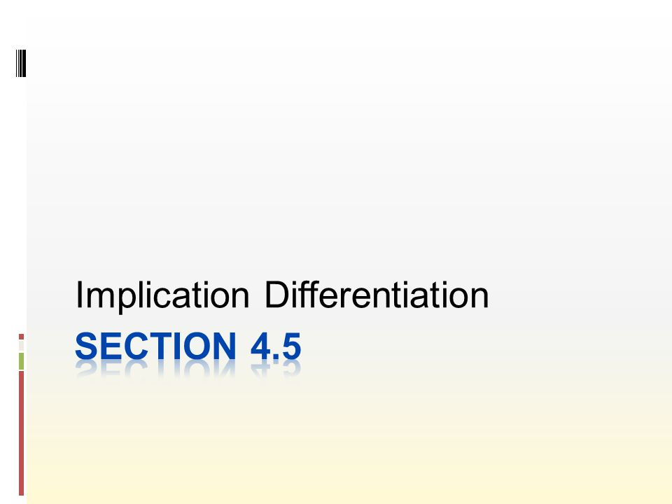 Implication Differentiation