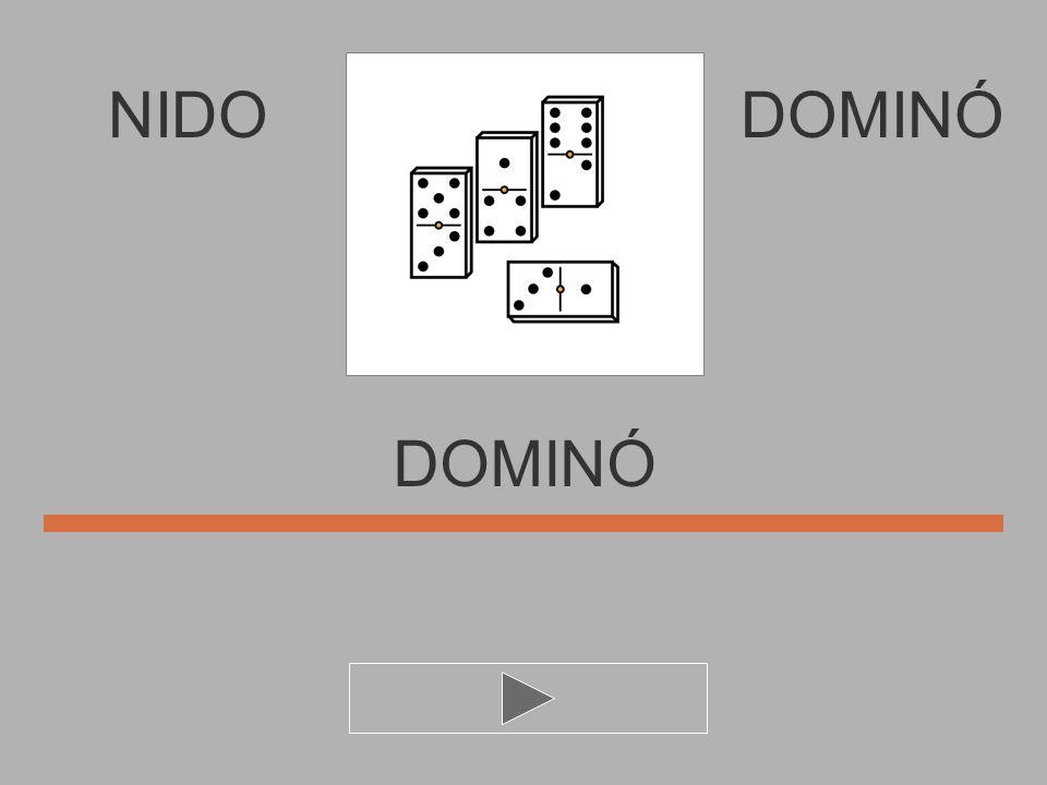 NIDO O M D I Ó N DOMINÓ DOMIN..