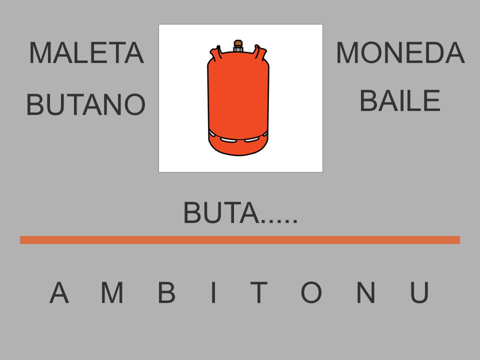 MALETA A M B I T O N U MONEDA BUT....... BUTANO BAILE