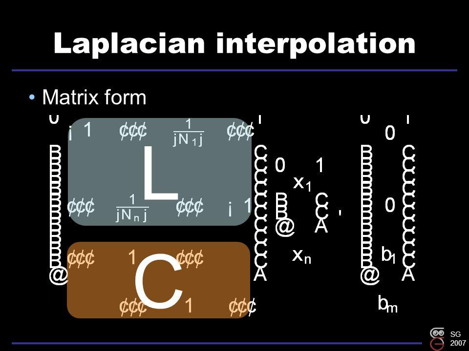 SG 2007 Laplacian interpolation Matrix form C L