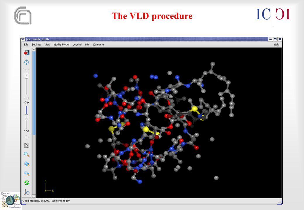 Erice 2011 Electron Crystallography – June 2-12 2011 The VLD procedure