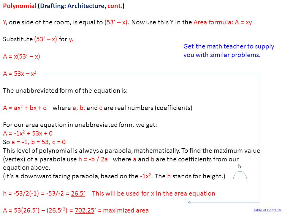 Polynomial (Drafting: Architecture, cont.) Y, one side of the room, is equal to (53' – x).