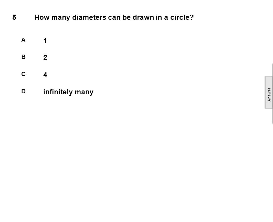 5How many diameters can be drawn in a circle.