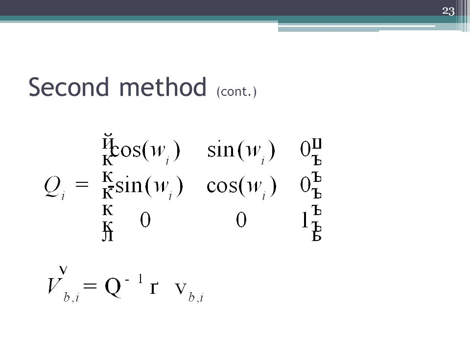 Second method (cont.) 23
