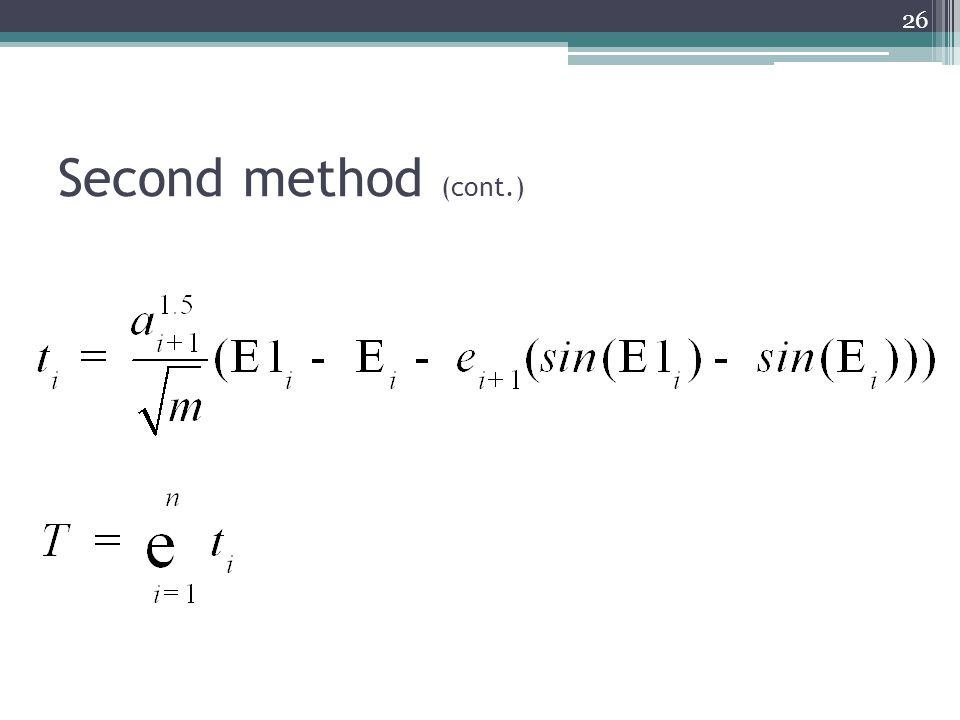 Second method (cont.) 26