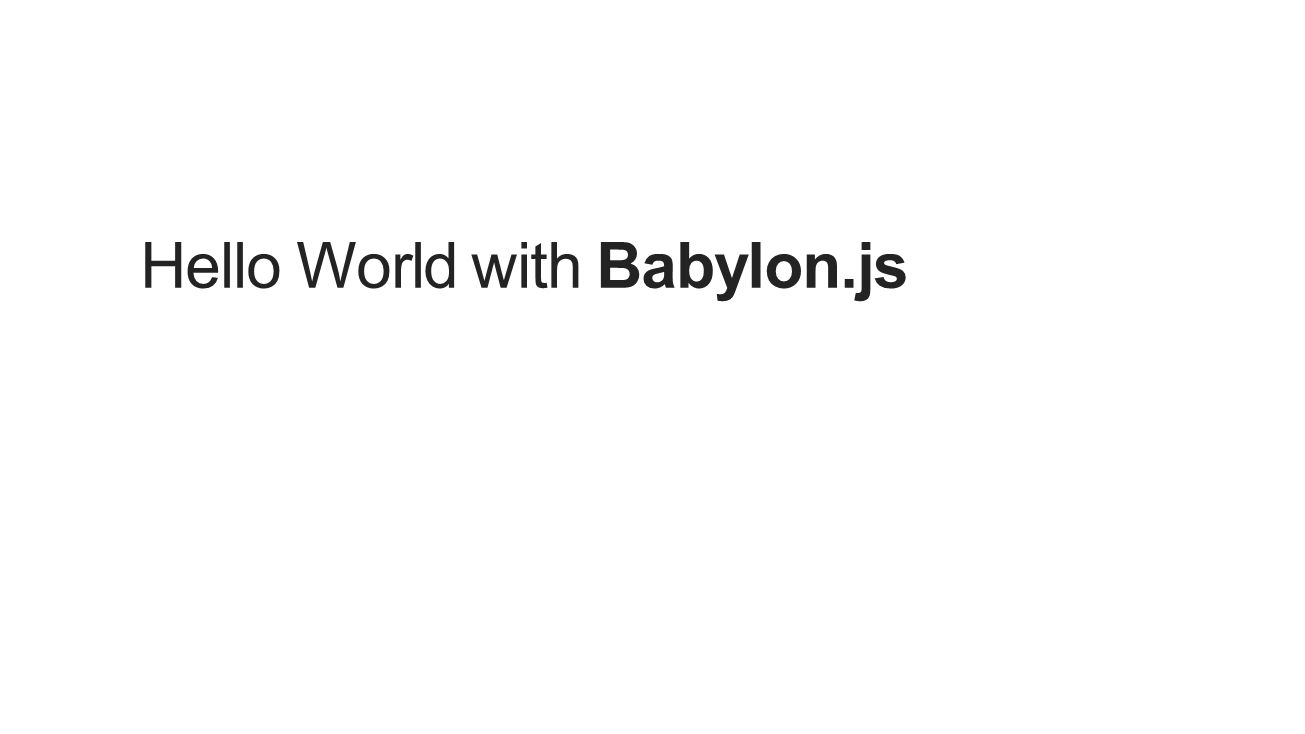 Hello World with Babylon.js