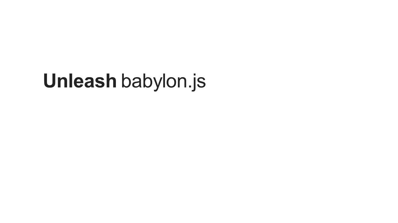 Unleash babylon.js