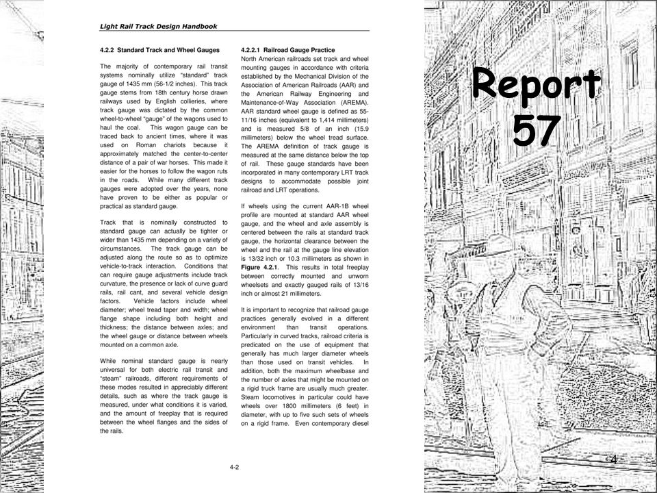 Changes From Report 57 Chapter 1 – GENERAL INTRODUCTION Increased focus on who the Handbook user is and how he/she fits within an LRT project.