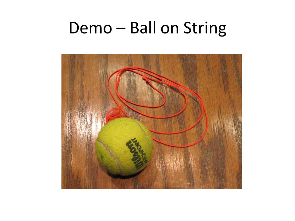 Demo – Ball on String