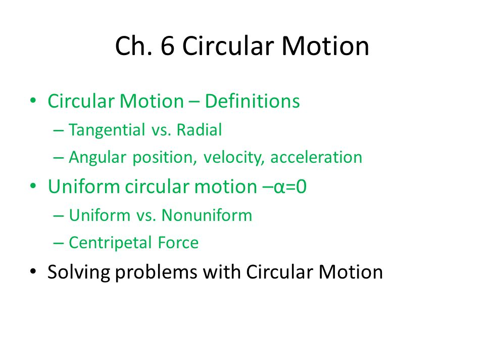 Circular Motion – Definitions – Tangential vs.
