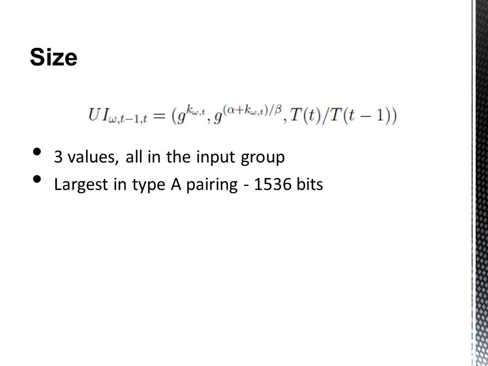 Size 3 values, all in the input group Largest in type A pairing - 1536 bits