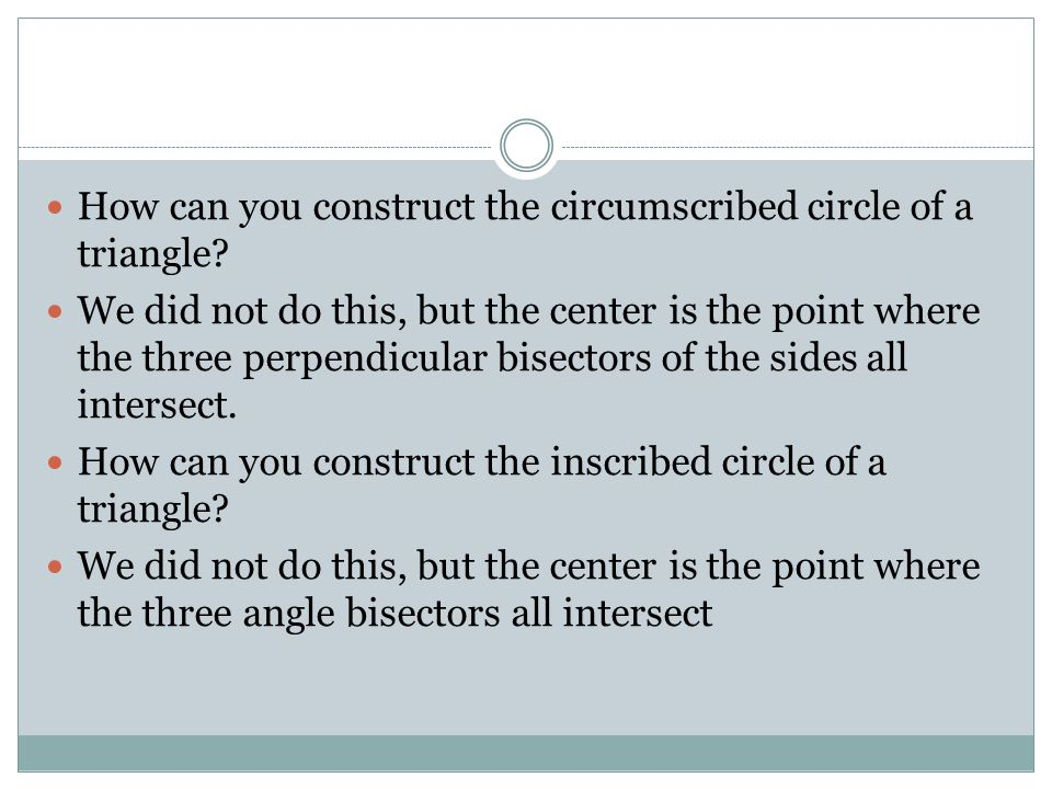 How can you construct the circumscribed circle of a triangle.