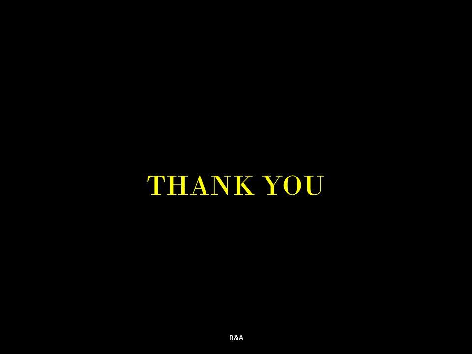 THANK YOU R&A