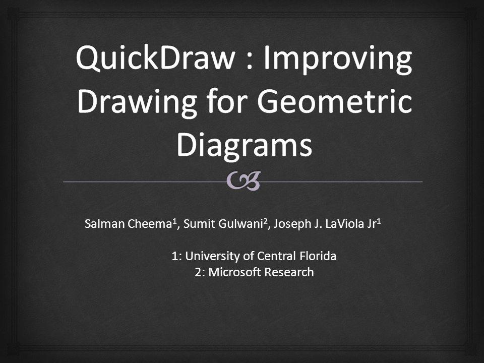 Salman Cheema 1, Sumit Gulwani 2, Joseph J.