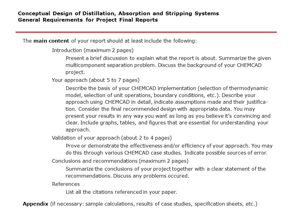 Conceptual Design of Distillation, Absorption and Stripping Systems Recommended Literature E.