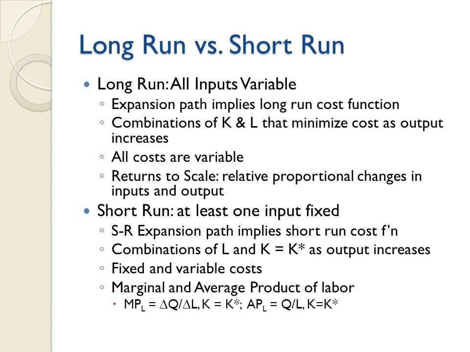 Long Run vs.