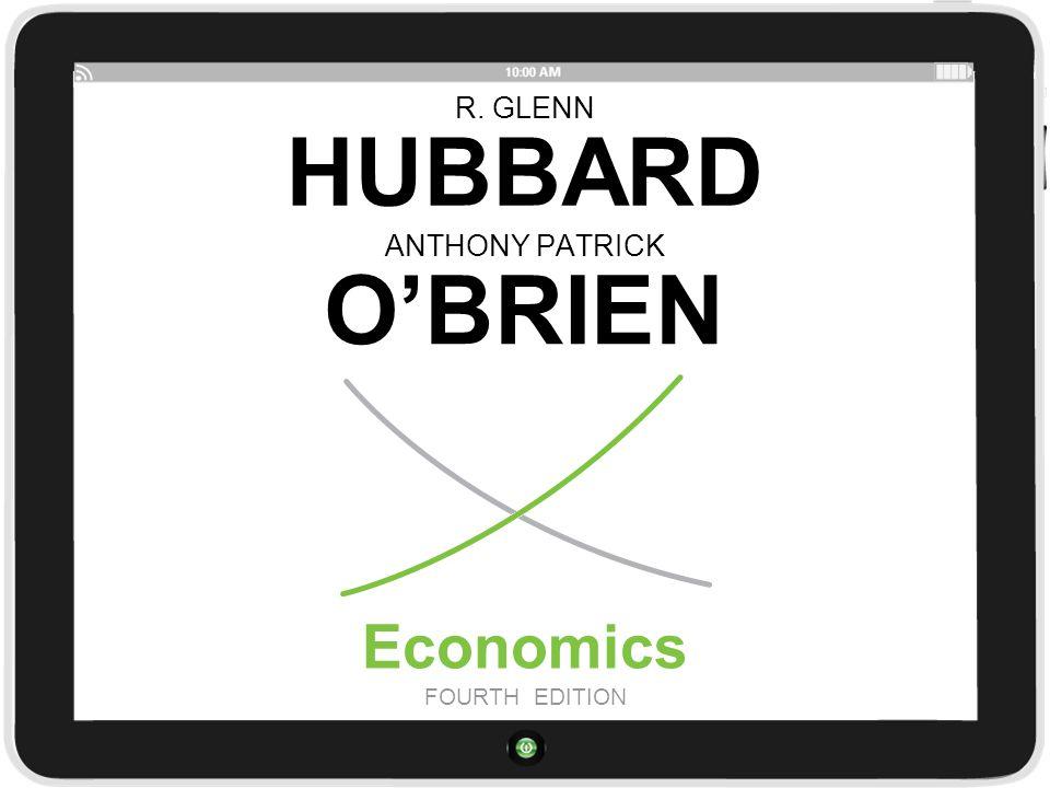 R. GLENN HUBBARD Economics FOURTH EDITION ANTHONY PATRICK O'BRIEN