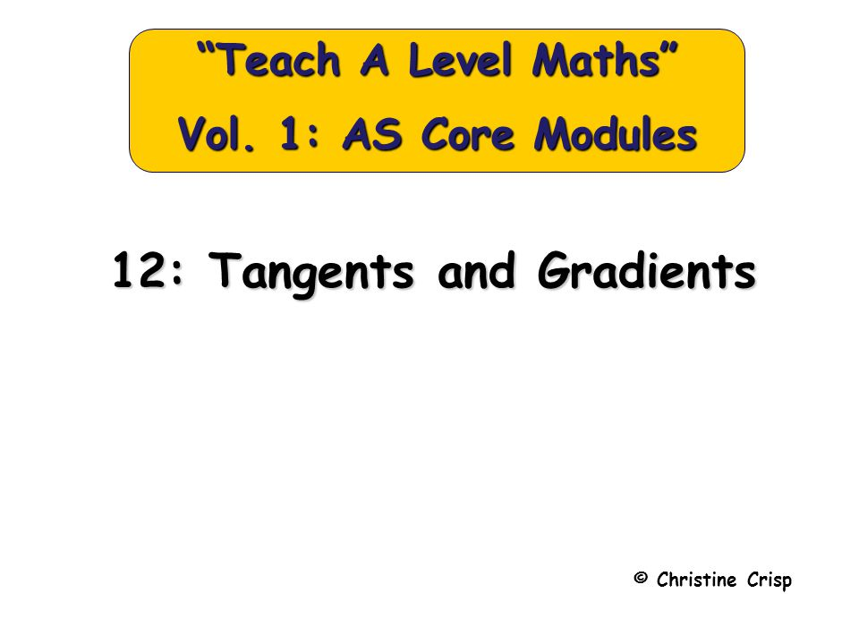 Gradients and Tangents