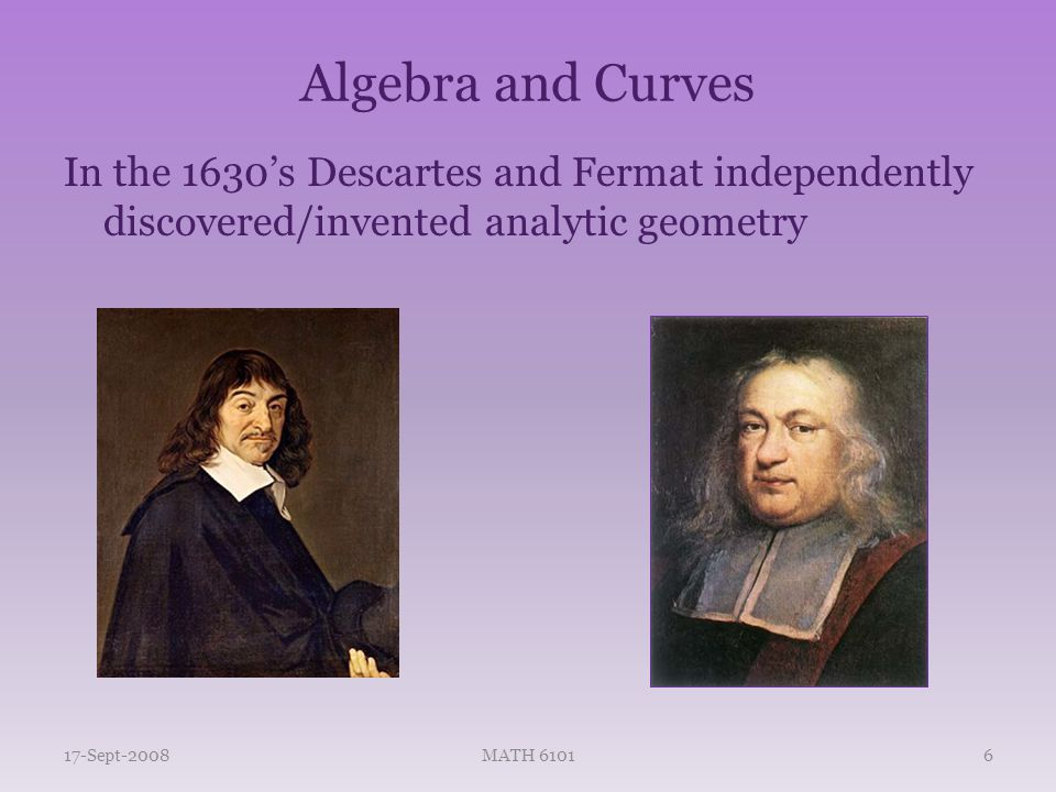 Algebra and Curves With this algebra there was an explosion of curves to study.
