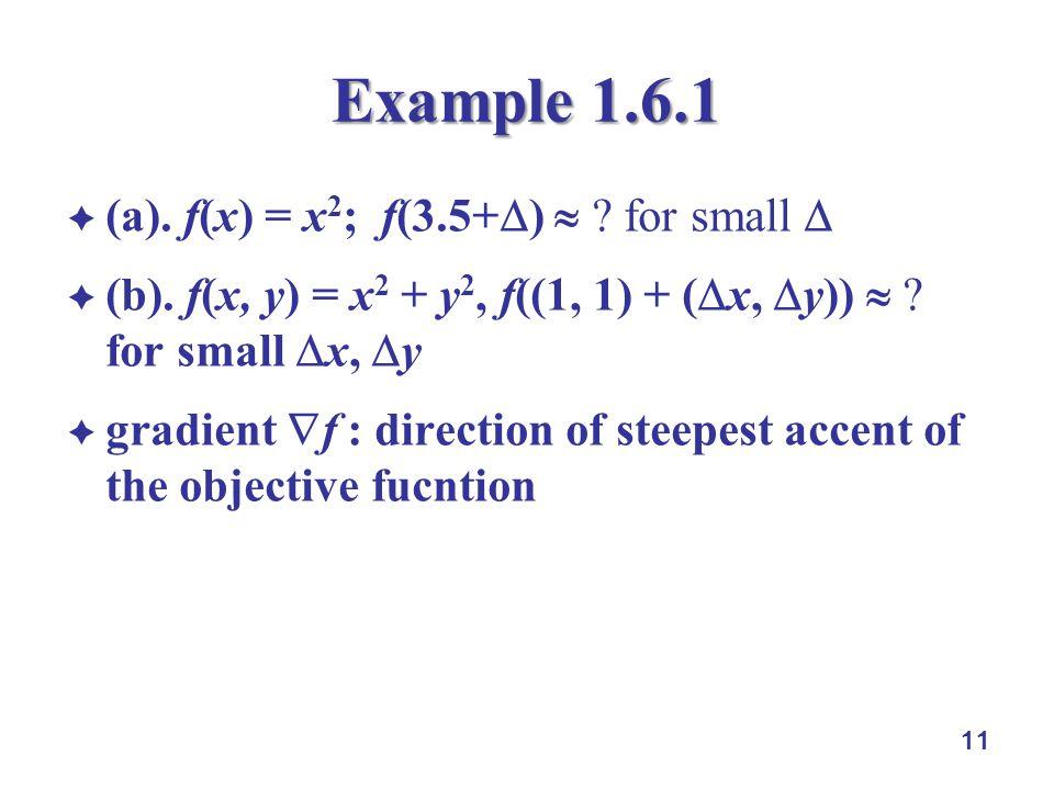 11 Example 1.6.1  (a). f(x) = x 2 ; f(3.5+  )  .