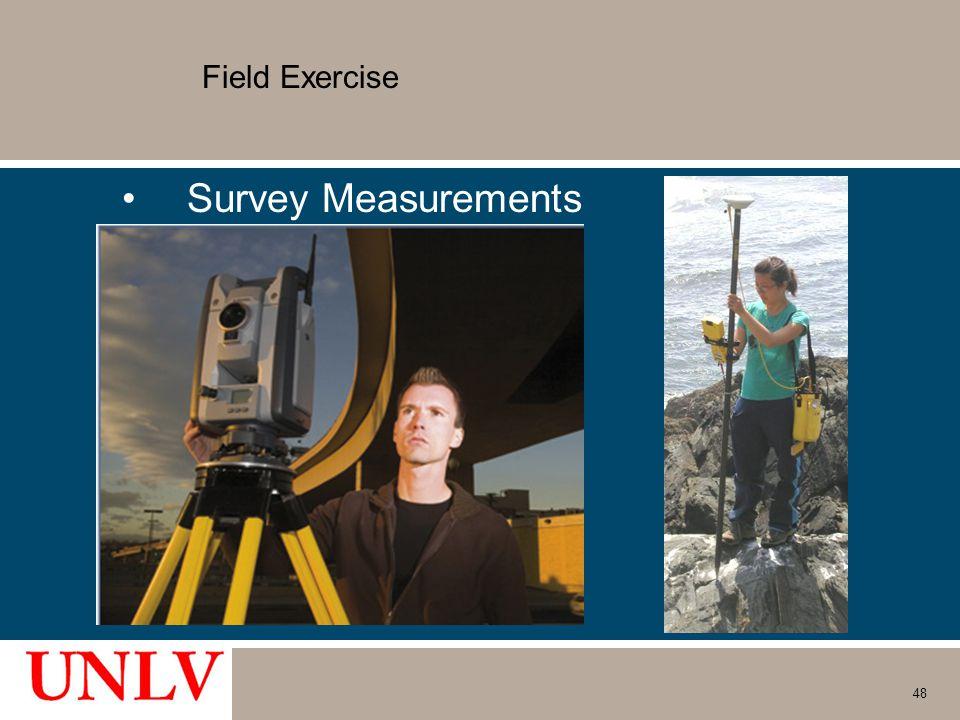 Field Exercise Survey Measurements 48