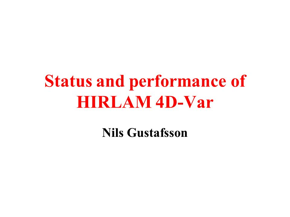 Who made the HIRLAM 4D-Var.