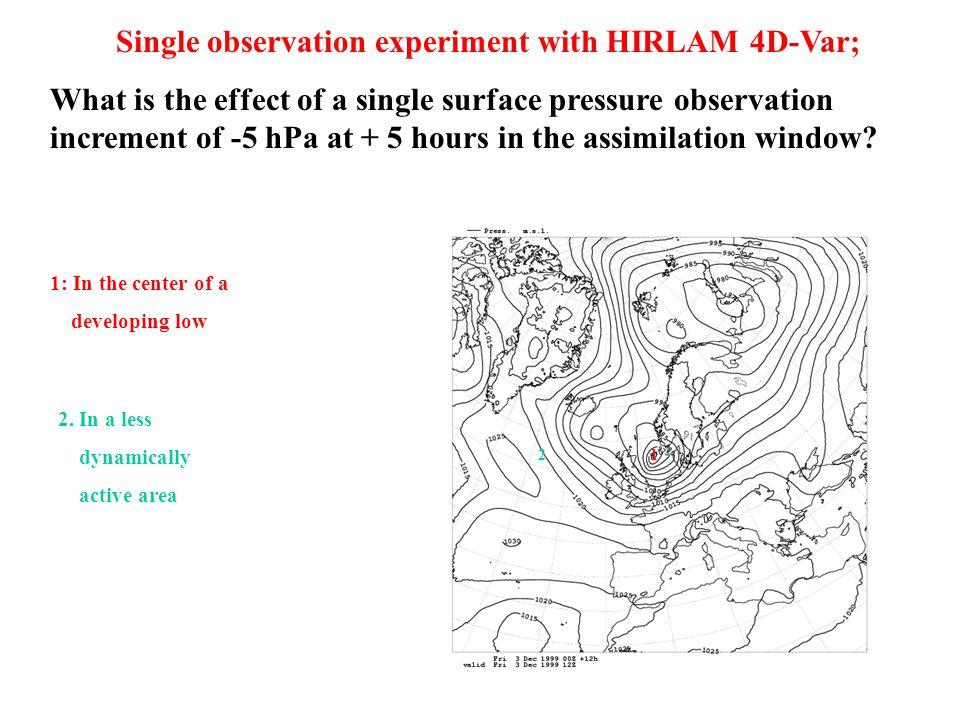 Surface pressure increments for the Danish storm 3D-Var 4D-Var, spectral TL prop.